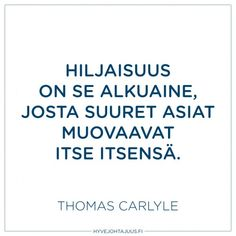 Hiljaisuus on se alkuaine… Carpe Diem Quotes, Note To Self, Live Life, Quote Of The Day, Motivational Quotes, Poems, Life Quotes, Mindfulness, Wisdom