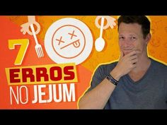 Os 7 Maiores ERROS No JEJUM Intermitente (NÃO COMETA!) - YouTube Youtube, Detox, Intermittent Fasting, Bugs, Vegan Recipes, Health Tips, Yoga, Kites, Youtubers