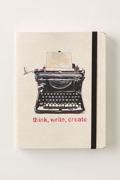Think. Write. Create.