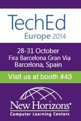 TechEd Europe October 27 - 30, 2014 New Horizons Booth 43 Come & see us at the stand!