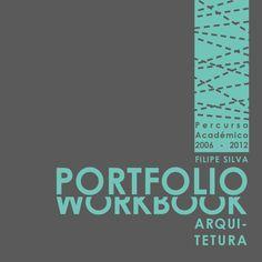 Portfolio de Arquitetura | Architecture Workbook  Portfolio de Arquitetura   Percurso Académico   Filipe Silva
