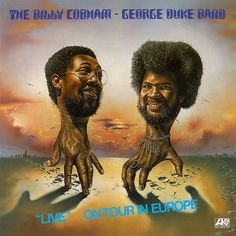 "The Billy Cobham / George Duke Band ‎– ""Live"" On Tour in Europe"