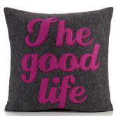 """Found it at AllModern - """"The Good Life"""" Decorative Pillow"""