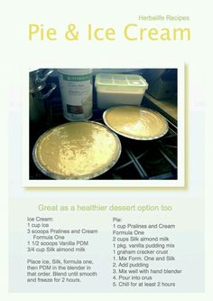 Herbalife Pie and Ice Cream  https://www.goherbalife.com/kathycollins/en-US