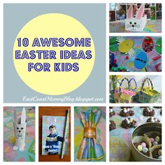10 Awesome Easter Ideas for Kids {East Coast Mommy}