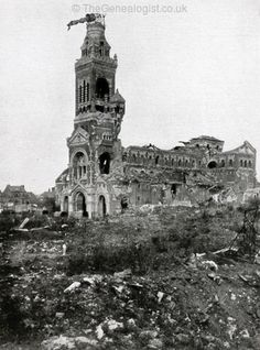 WW1, 1916. Battle of the Somme, Albert Cathedral. ©TheGenealogist.co.uk