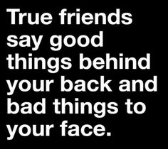 Real friends. #WordsOfTruth #WordsToInspire #Yup #ILoveMyBFF #Well