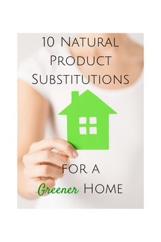 Want an eco-conscious home, or a greener way of living, but aren't ready to go all in? Check out these 10 natural product substitutions!