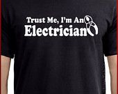 Trust Me I'm An Electrician T-shirt for Chris