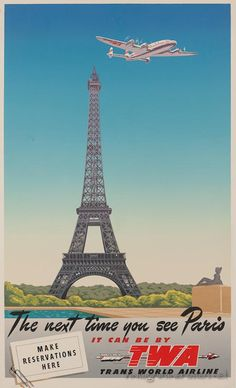 The next time you see Paris it can be TWA - Vintage Poster -Trans World Airlines