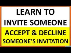 English Speaking Practice   Learn To Make, Accept, Refuse An Invitation   English Speaking Course - YouTube English Course, English Class, Learn English, Fluent English, English Grammar, Grammar For Kids, English Speaking Practice, Learning Channel, Grammar Lessons