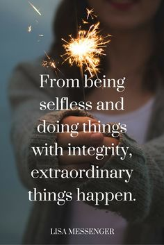 """""""From being selfless and doing things with integrity, extraordinary things happen."""" - Lisa Messenger on the School of Greatnes"""