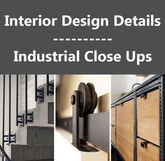 Interior Design Details - Industrial Close Ups