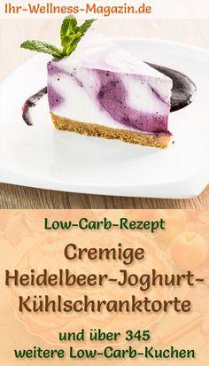 Einfache Heidelbeer-Joghurt-Torte ohne backen: Gesundes Low-Carb-Rezept für eine saftige Blaubeertorte mit Keksboden - der Kühlschrankkuchen ist kohlenhydratarm, kalorienarm, eiweißreich, ohne Zucker und schnell gemacht ...