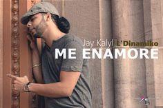 Jay Kalyl - Me Enamore (letra)