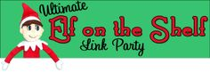 Diana Rambles: Ultimate Elf on the Shelf Link Party