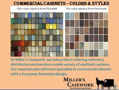 At Miller's Casework, we take pride in offering cabinetry distributors and vendors a wide variety of aesthetic options. Our experienced craftsmen specialize in commercial cabinets with a European frameless design.