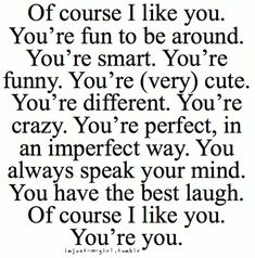 I love the words Favorite Quotes, Best Quotes, Funny Quotes, Quotes Quotes, The Words, Quotes For Him, Quotes To Live By, Quotes About Your Crush, Crazy About You Quotes