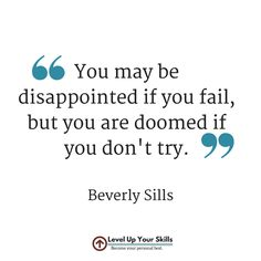 You have to try, no matter what! #Inspiration #Success