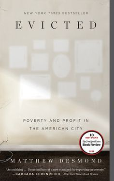 Evicted by Matthew Desmond | PenguinRandomHouse.com  Amazing book I had to share from Penguin Random House