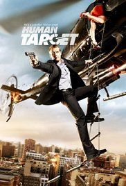 Human Target - Aired for 2 seasons.