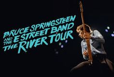 bruce springsteen The River Tour