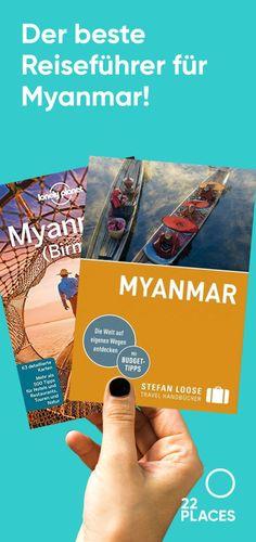 Myanmar: Reiseführer und Reiseliteratur. Unsere Empfehlung!