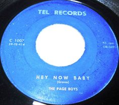 1959 Doo Wop 45 Rpm The Page Boys HEY NOW BABY / OUT TO LUNCH On Tel Records 1007. Cool Fifties Doo Wop