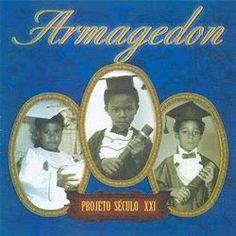 Armagedon Projeto Século XXI 2003 Download - BAIXE RAP NACIONAL