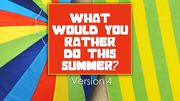 What Would You Rather Do This Summer? Version 4 KidzMatter Preschool Puzzles, What Would You Rather, Character Words, Lets Play A Game, Game Sales, Word Games, Summer, Puns, Summer Time