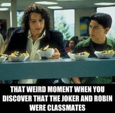 Heath/Joker + Joseph/Robin = 10 Things I Hate About You. Love this!