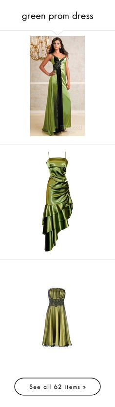 """""""green prom dress"""" by rhianna1996 ❤ liked on Polyvore featuring dresses, gowns, gown, prom, ruched dress, green ball gown, satin dress, satin bridesmaid dresses, prom ball gowns and vestidos"""