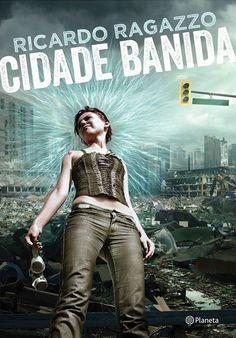 Cantinho da Leitura: Confira capa de Cidade Banida, de Ricardo Ragazzo