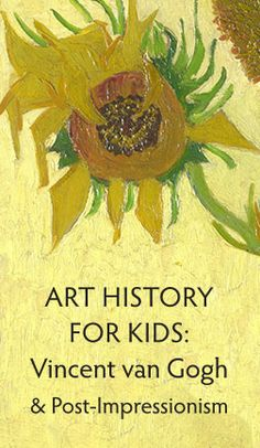 Your children will learn about Post-Impressionism with this fun, colorful lesson on Vincent Van Gogh. Artist Van Gogh, Van Gogh Art, Vincent Van Gogh, History Lessons For Kids, Art Lessons Elementary, Art Curriculum, Post Impressionism, Middle School Art, Preschool Art