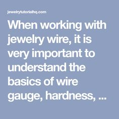Jewelry wire wire gauge size conversion chart comparing awg when working with jewelry wire it is very important to understand the basics of wire gauge hardness and material and how these factors affect your greentooth Gallery