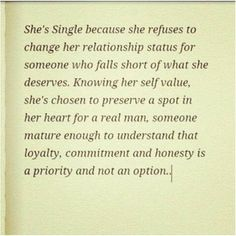 She's single woman because..