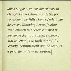 She's single woman because..