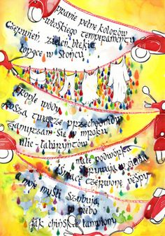 spring version by poem by Monika Zawadzka:  Pranie pełne kolorów -włoskiego temperamentu czerwień, zieleń, błękit łopoce w słońcu. Krople wody roszą twarze przechodniów. Zanurzam się w mroku ulic-labiryntów. Małe podwórka skrywają w cieniu lśniące czerwone Vespy. A moje myśli szybują w niebo jak chińskie lampiony.