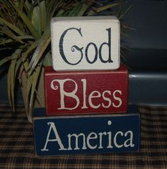 God Bless America ~ Americana Patriotic Seasonal Holiday Summer Decor ~  Wood Sign Shelf Sitter  Blocks ~ Primitive Country Rustic Home Decor