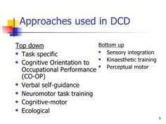 Intervention and DCD- considerations for practice