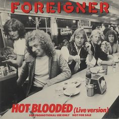 Foreigner 45 RPM Cover https://www.facebook.com/FromTheWaybackMachine