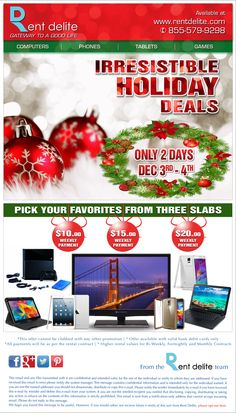 RentDelite offers Irresistible Holiday Deals! Valid on Limited Range of Products with Weekly Rental $10.00, $15.00 and $20.00.