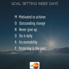 Move your goals forward every day.  A range of motivation signals is important to capture emotional connections to your goal.  Embrace this Goal-Setting Monday