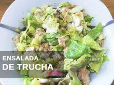 Recetas para el buen tiempo: Ensalada de trucha. Sana, rápida y fácil. http://wp.me/p6AuEQ-1I4 #wellness #recetas #dietasana