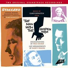 Staccato / The Man With The Golden Arm. Striking Modern Background Music Composed and Conducted by Elmer Bernstein by Jazz in the Movies (JM Elmer Bernstein, Studio Musicians, Sound Library, Soundtrack, The Man, Jazz, Arms, Thing 1, Movies