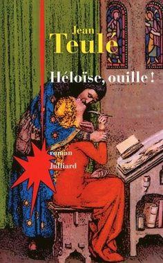 Héloïse, ouille ! par Jean Teulé