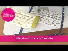 VIDEO NÁVOD: Jak ušít roušku - YouTube Make Your Own, Make It Yourself, Handbag Patterns, Health And Safety, Fashion Bags, Needlework, Projects To Try, Quilts, Youtube