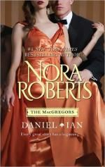 Daniel & Ian : For Now, Forever / In from the Cold : The MacGregors : Books 5 & 11 - Nora Roberts