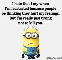 Crying while mad Funny Minion Quote Minion Jokes, Minions Quotes, Funny Minion, Mom Quotes, Qoutes, Quotes Kids, Minions Love, Twisted Humor, Funny Jokes
