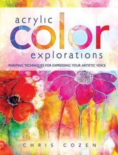 Acrylic Color Explorations